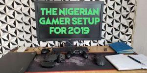 nigerian gamer setup