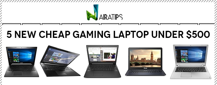 Best Laptops 2020 Under 500.Best 7 Gaming Laptops Under 500 Dollars To Play Games In 2020