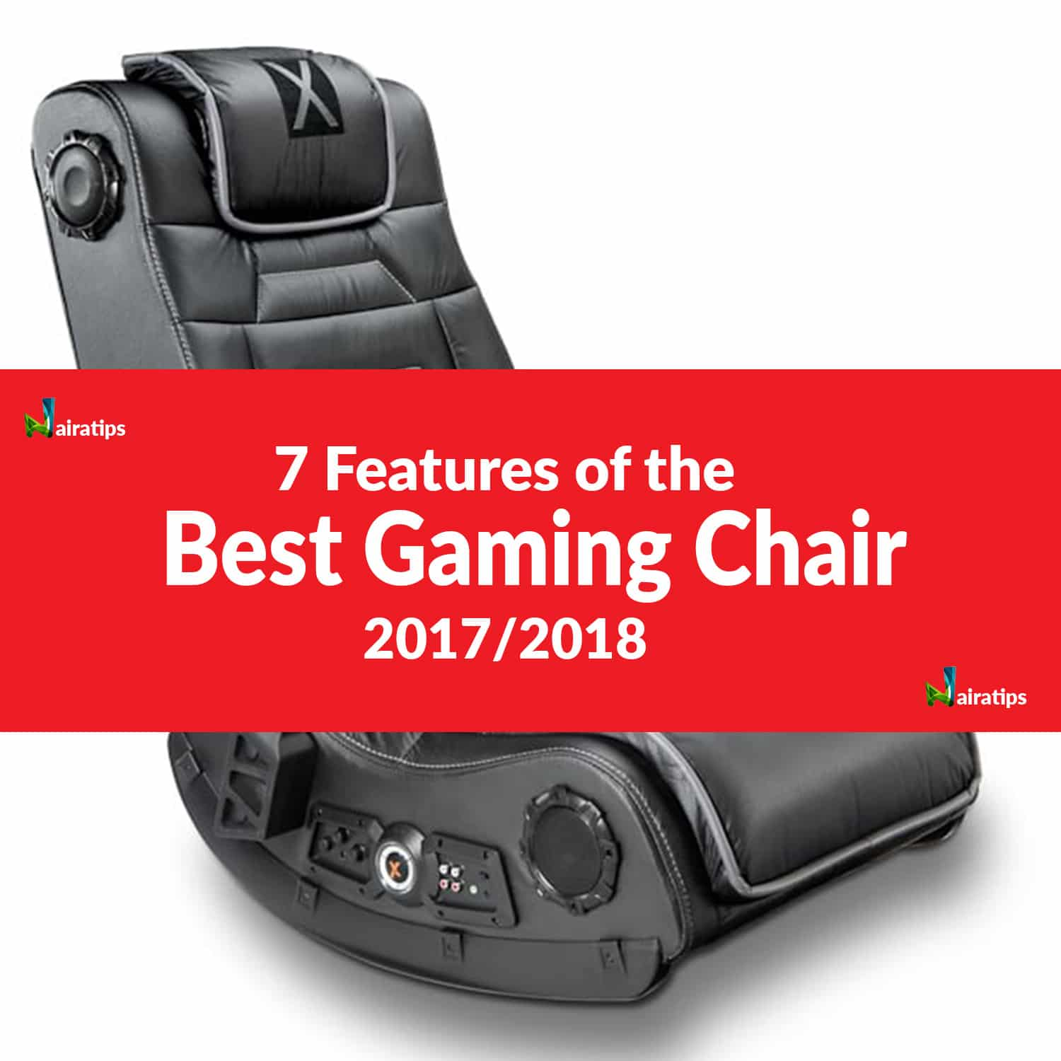 7 Features of the Best Gaming Chair in 2018