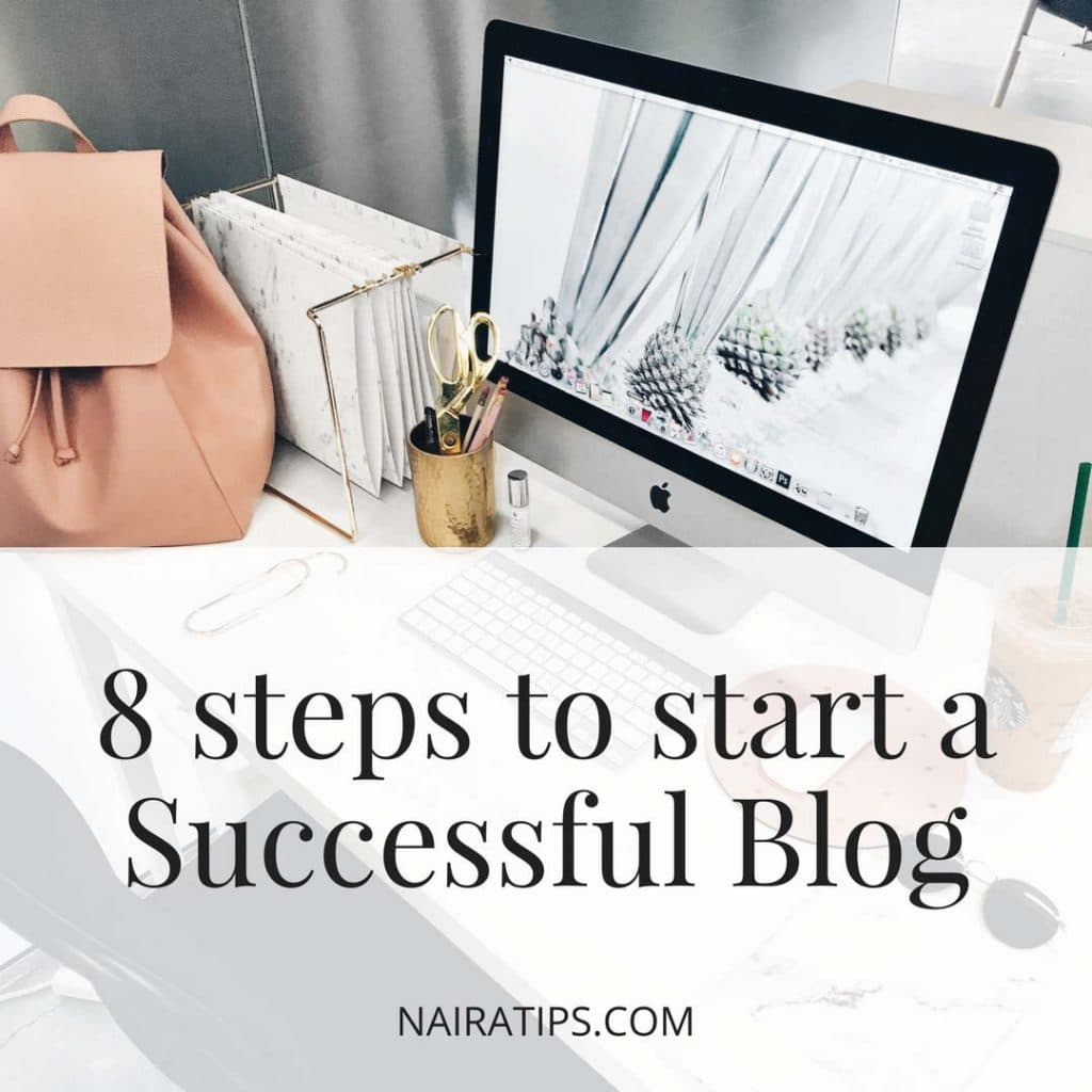 8 steps to start a successful blog