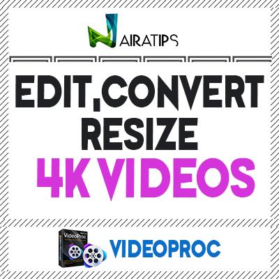 edit convert resize 4k videos