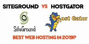 Siteground vs hostgator best web hosting