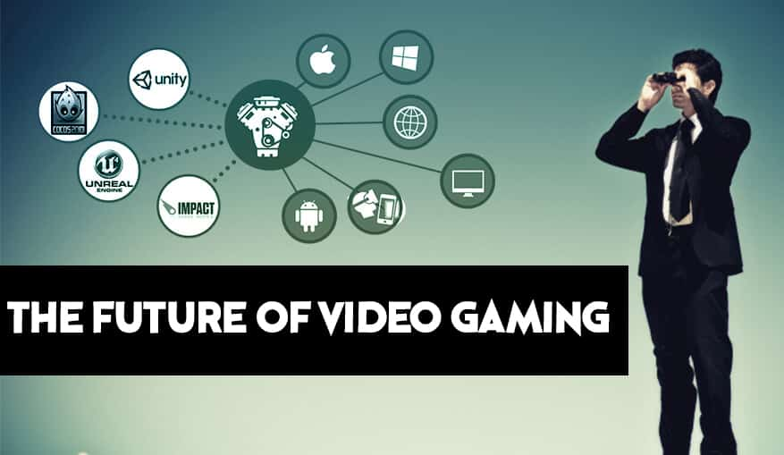 Future of Video Gaming