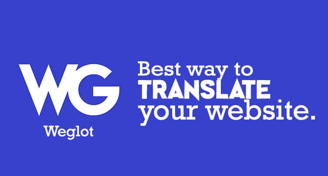 Weglot is the Best Way to Translate a Website Automatically