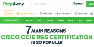 PrepAway found 7 Main Reasons why Cisco CCIE R&S Certification is so Popular