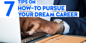 How To Pursue Your Dream Career