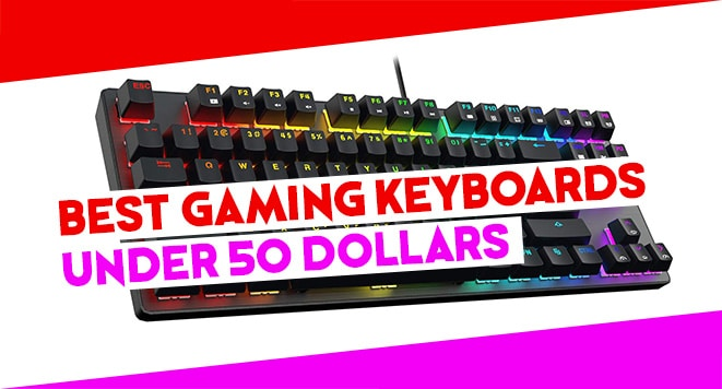 best gaming keyboard under 50