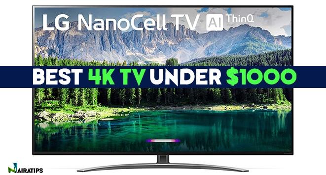 best 4k tv under 1000 dollars