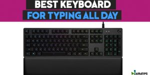 best keyboard for typing all day