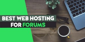 best web hosting for forums