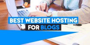 best website hosting for blogs