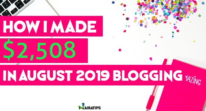 blogging income report nairatips august 2019