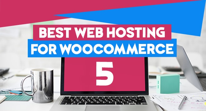 best web hosting for woocommerce