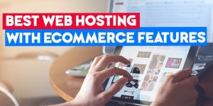 best web hosting with ecommerce