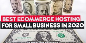 best ecommerce hosting for small business in 2020