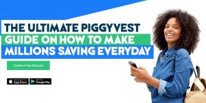 piggyvest savings app guide