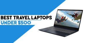 best travel laptop under 500 dollars
