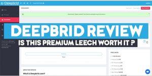 Deepbrid review premium leech