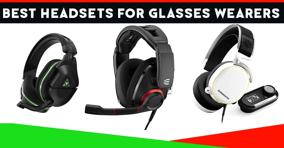 best headsets for glasses wearers
