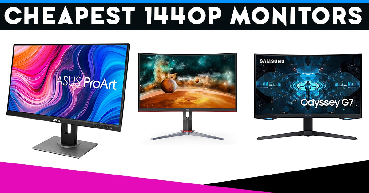cheapest 1440p monitors