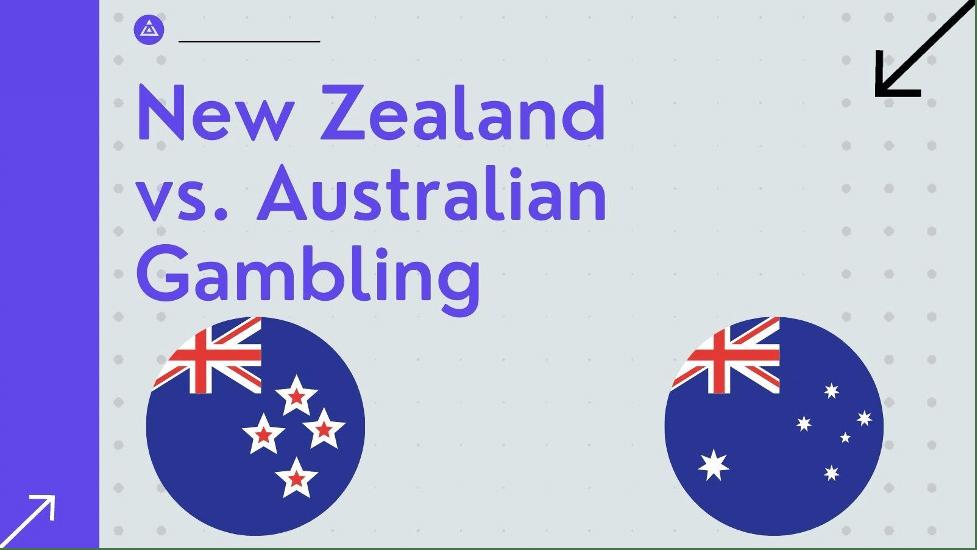 New Zealand vs. Australian Gambling